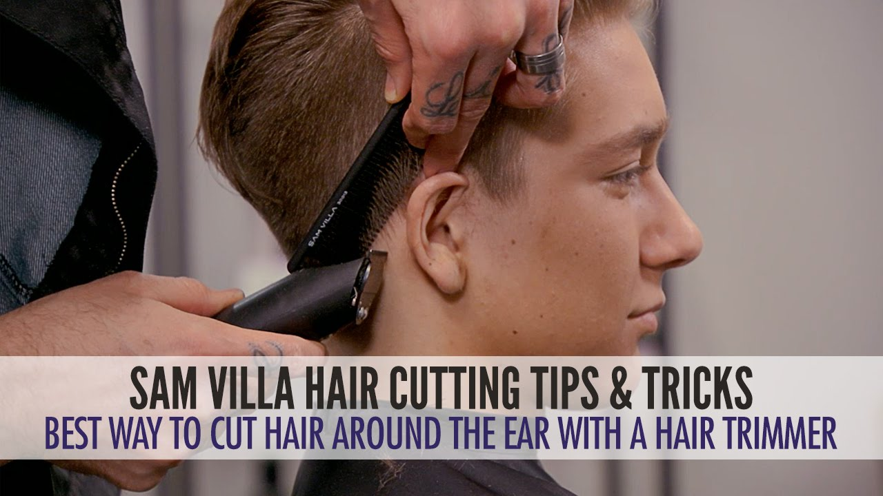 best way to style hair best way to cut hair around the ears with a hair trimmer 7154