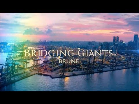 Bridging Giants: Brunei