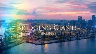 Bridging Giants: Brunei
