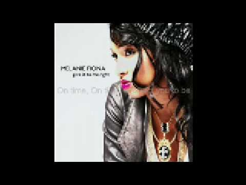 Melanie Fiona  Give It To Me Right With Lyrics