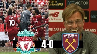 Liverpool 4-0 West Ham United All Goals & Highlights 8/12/18