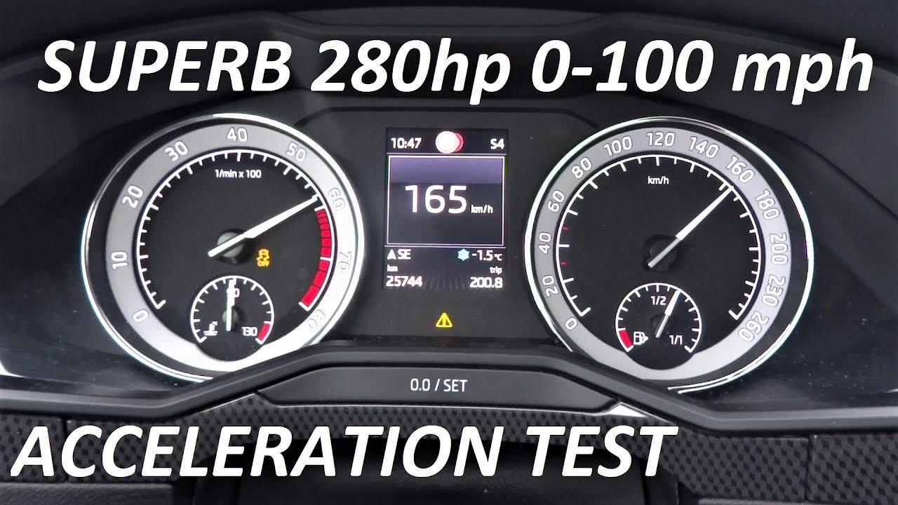 SKODA Superb SPORTLINE 2.0 280hp 4×4 Acceleration Test 0-100 mph 0-160 km/h