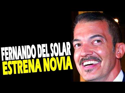 Fer del Solar ESTRENA NOVIA y es famosa!! Noticias y Chismes