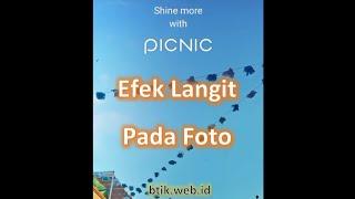 Efek Langit Pada Foto Dengan Aplikasi Picnic screenshot 1
