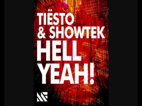 Tiësto & Showtek  Hell Yeah! Original Mix
