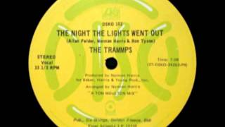 The Trammps - The Night The Lights Went Out - Unreleased Remix