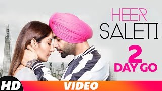 2 Days To Go  | Heer Saleti | Jordan Sandhu | Sonia Maan | Bunty Bains | Releasing On 7 Nov 2018