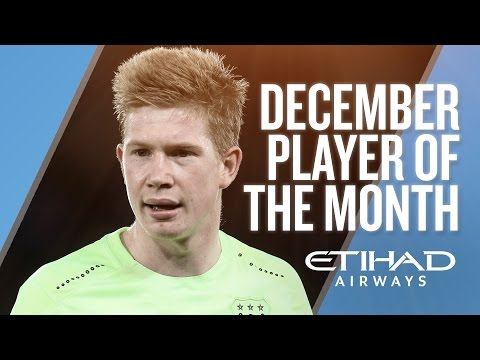 KEVIN DE BRUYNE | Etihad Player of the Month - December