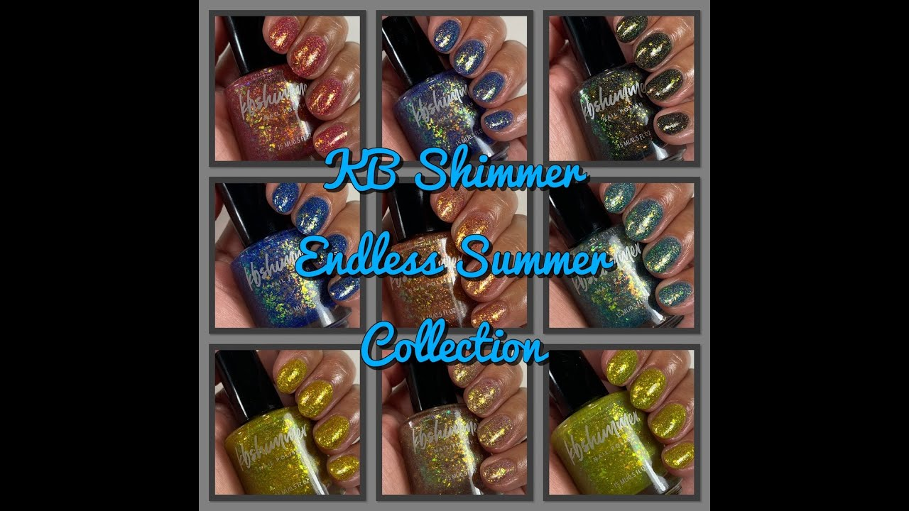 KB Shimmer Endless Summer Collection