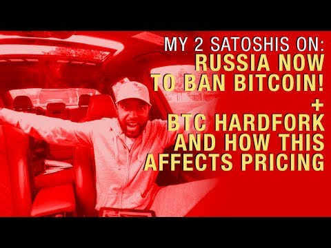 Russia to Ban Bitcoin Now? LOL + BTC Hardfork Coming Soon, How to Profit From It.