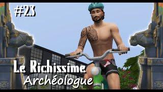Trop facile ! - Le Richissime Archéologue #23 - Les Sims 4 fr