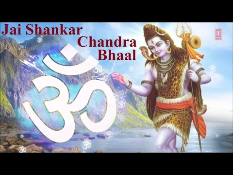 Jai Shankar Chandra Bhaal Shiv Bhajan [Full Video Song I Shraddha