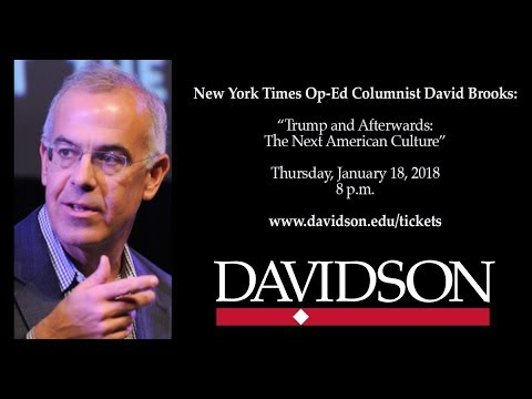 """David Brooks: """"Trump and Afterwards: The Next American Culture."""""""