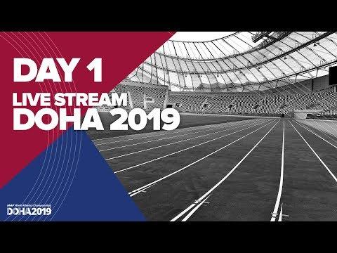 Day 1 Live Stream | World Athletics Championships Doha 2019 | Stadium