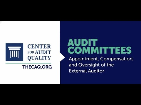 Audit Committees: Appointment, Compensation, and Oversight of the External Auditor