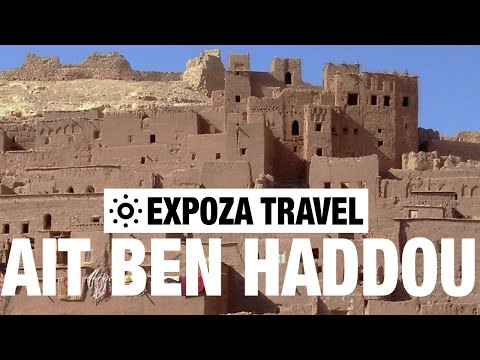 Ait Benhaddou Vacation Travel Video Guide