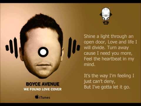 Boyce Avenue -  We Found Love (Rihana Feat Calvin Harris Cover) with Lyrics