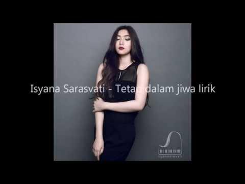 Isyana Sarasvati - Tetap dalam jiwa (Lirik)