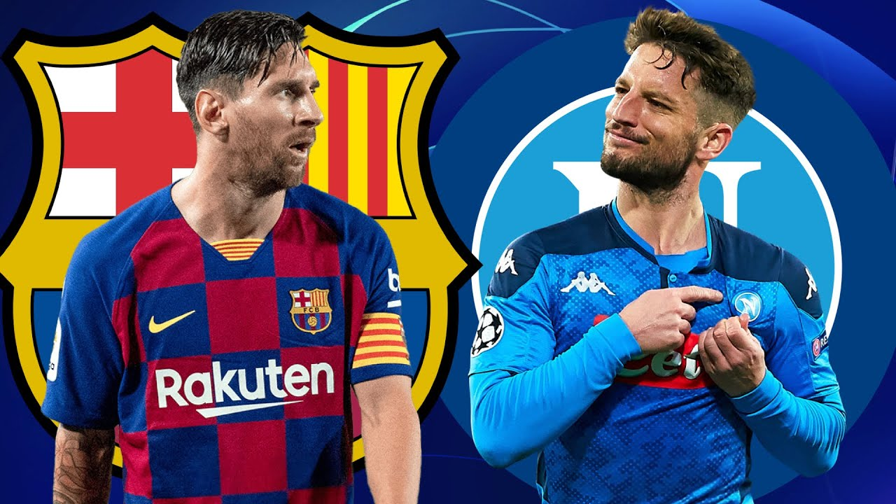 Barcelona Vs Napoli Champions League Round Of 16 Key Battles Youtube