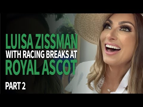 The Best Way to do Royal Ascot with Luisa Zissman- Part 2