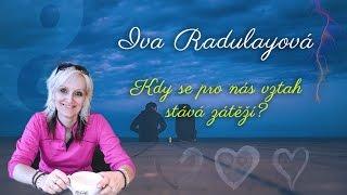 Iva Radulayová: KDY SE PRO NÁS VZTAH STÁVÁ ZÁTĚŽÍ - Dajána Praha (22.07.2016)