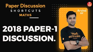 JEE Main 2018 Question Paper 1 Discussion | JEE Mains Maths | JEE Main 2020 | Vedantu JEE