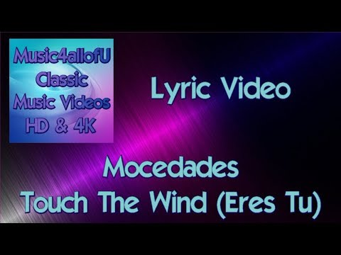 Mocedades - Touch The Wind (Eres Tu)(HD Lyric Video) 1973