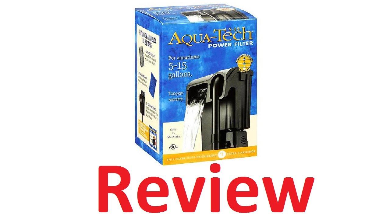 Aqua Tech 5 15 Gallon Hang On Back Filter Review