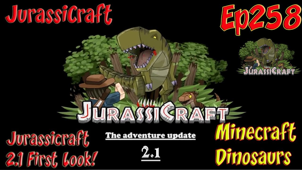 Jurassic Park JurassiCraft Ep258 Jurassicraft 2 1 First Look New Dinosaurs  and Dino Skeletons