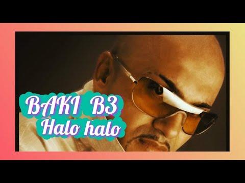 BAKI B3 -HALO HALO  ( 2007)