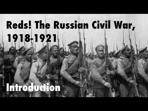 Reds! The Russian Civil War, 1918-1921 Introduction