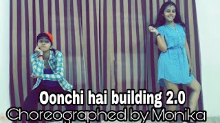 Oonchi hai building 2.0 | judwaa 2 | bollywood dance | monika chhabra