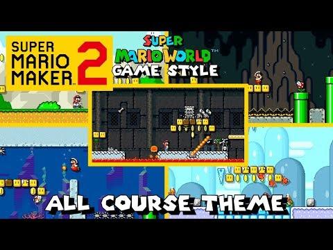 Super Mario Maker 2 - All Course Theme (Super Mario World Game Style)