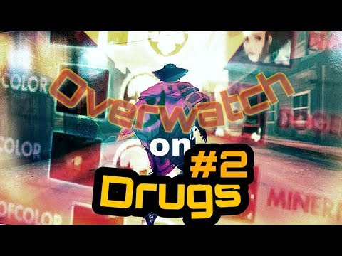 Overwatch on Drugs #2- Mcree Gets Insane Hexakill!