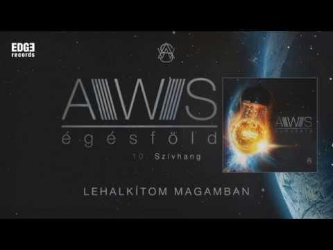 AWS - Szívhang (szöveges / lyrics video) mp3