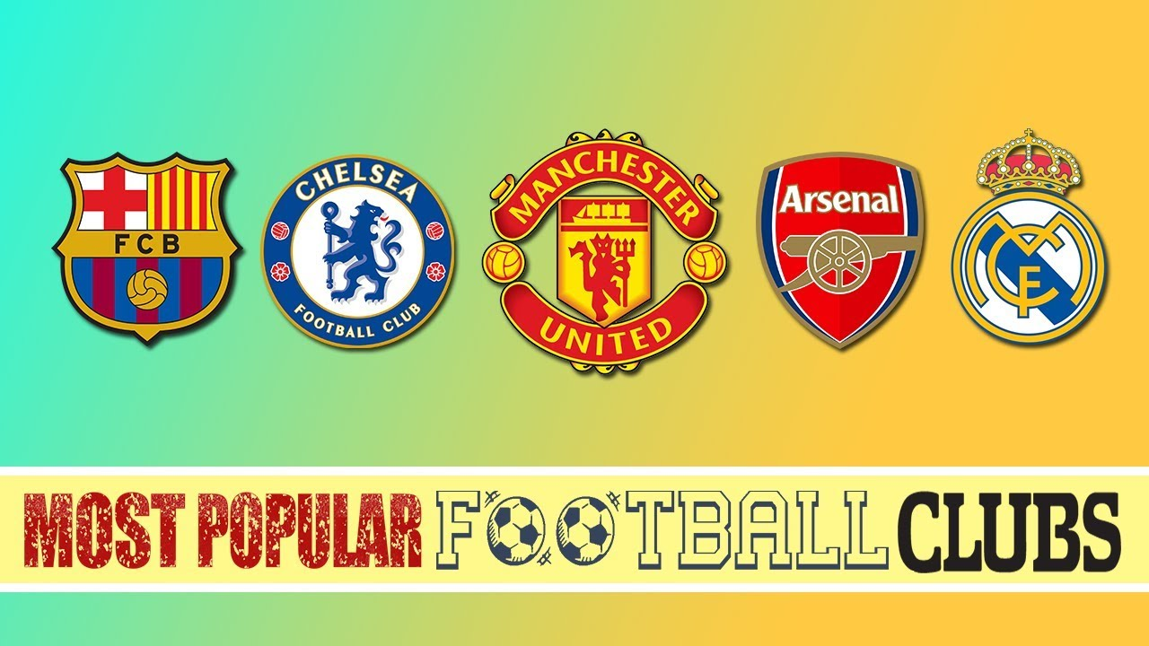 Top 5 Most Popular FootBall Clubs | Football Clubs With The Biggest Fanbase  In The World
