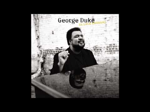 George Duke - It's Our World