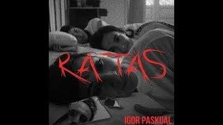Igor Paskual - Ratas (Videoclip Oficial)
