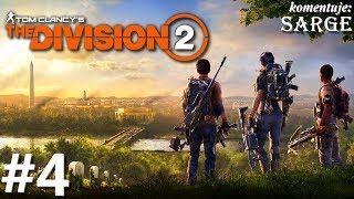 The Division 2 PL (PS4 Pro gameplay 4/5) - Kryjówka w Downtown East