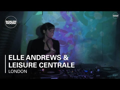 Elle Andrews & Leisure Centrale Boiler Room x Top Nice 004 DJ Set