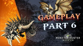 Monster Hunter World Gameplay PC | Part 6: Radobaan & Legiana Hunt ⚔