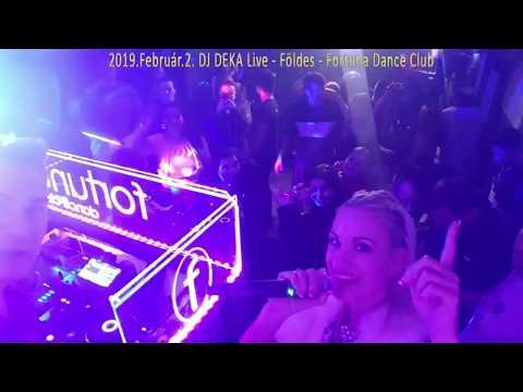 DJ DEKA Live Mix  2019.Feb.2. Földes Fortuna DANCE Club - Best Retro & Dance Mix