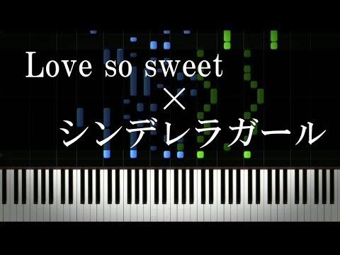【キンプリ】シンデレラガールとLove so sweetを合体させてみた【嵐】(Piano Cover)