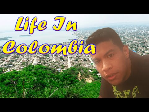 Life In Colombia-Pt 1