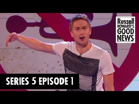 Russell Howard's Good News - Series 5, Episode 1