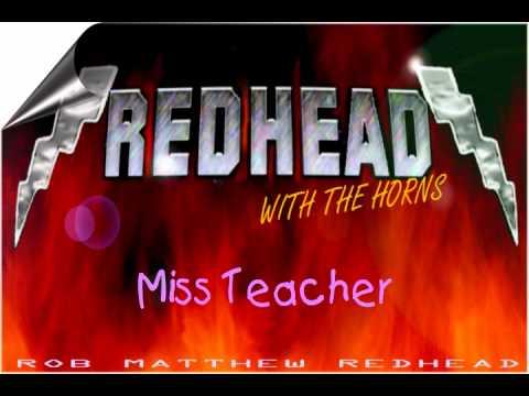 REDHEAD (WITH THE HORNS) - MISS TEACHER