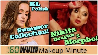 KL Polish Summer Collection is Coming! Nikita Dragun x Morphe Announced! | Makeup Minute