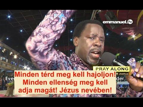 ADJA MEG MAGÁT MINDEN SZELLEM, AMI GYÖTRI AZ ÉLETED! - T.B. Joshua a Nézőkért Imádkozik