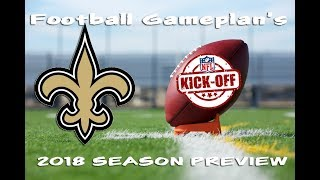 Football Gameplan's 2018 NFL Team Preview: New Orleans Saints