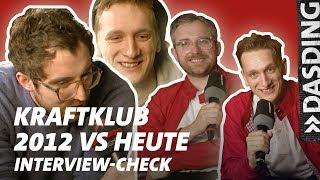 Kraftklub 2012 vs. Heute: Gesagt, getan? Der Interview-Check | DASDING